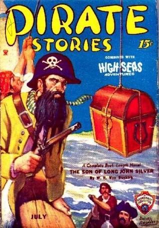 Pirate Stories - The Son of Long John Silver - July 1935 W.R. Van Buskirk