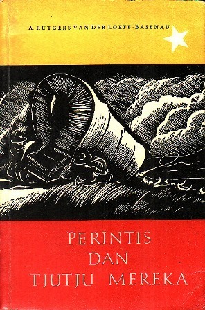 Perintis dan Tjutju Mereka  by  An Rutgers van der Loeff