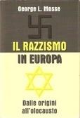 Il razzismo in Europa: Dalle origini allolocausto  by  George L. Mosse