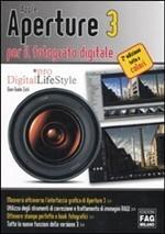 Apple Aperture 3 per il fotografo digitale  by  Gian Guido Zurli