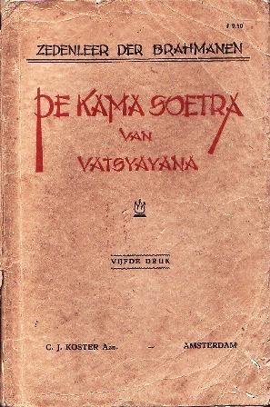 De Kama Soetra: Zedenleer der Brahmanen  by  Mallanaga Vātsyāyana