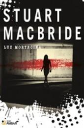 Luz Mortecina (Logan McRae, #2) Stuart MacBride