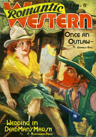 Romantic Western - Once an Outlaw - January 1938  by  Charles Daw