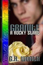 Granite: A Rocky Start  by  G.H. Worth