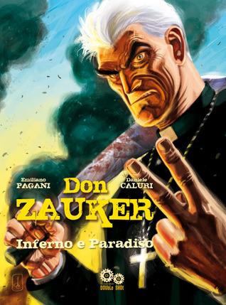 Don Zauker - Inferno e Paradiso  by  Emiliano Pagani