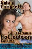 All Tomorrows Halloween Parties  by  Gwen Campbell