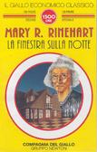 La finestra sulla notte  by  Mary Roberts Rinehart