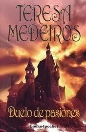 Duelo de pasiones (Fairy Tales, #1)  by  Teresa Medeiros