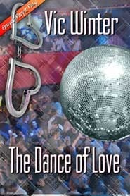 The Dance Of Love  by  Vic Winter