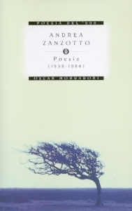 Andrea Zanzotto: Selected Poetry  by  Andrea Zanzotto