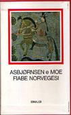 Fiabe norvegesi  by  Peter Christen Asbjørnsen