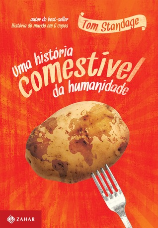 Uma História Comestível da Humanidade  by  Tom Standage