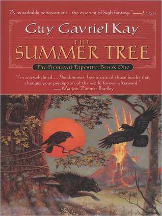 The Summer Tree (Fionavar Tapestry, #1)  by  Guy Gavriel Kay