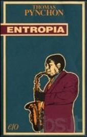 Entropia e altri racconti Thomas Pynchon