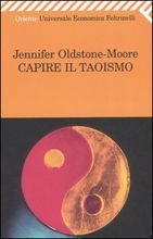 Capire il Taoismo  by  Jennifer Oldstone-Moore