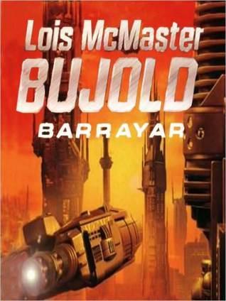 Barrayar (Vorkosigan Saga)  by  Lois McMaster Bujold