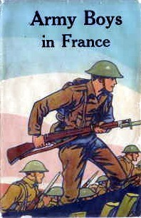 Army Boys In France or, From Training Camp to Trenches  by  Homer Randall