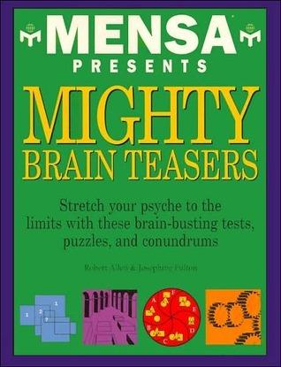 Mensa Presents Mighty BrainTeasers  by  Robert Allen