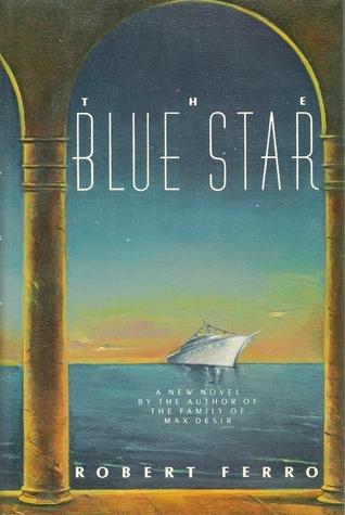 The Blue Star Robert Ferro