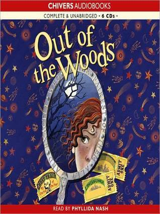Out of the Woods: Into the Woods Series, Book 2  by  Lyn Gardner