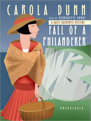 Fall of a Philanderer (Daisy Dalrymple, #14) Carola Dunn