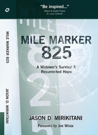 Mile Marker 825 Jason Mirikitani