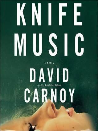 Knife Music David Carnoy