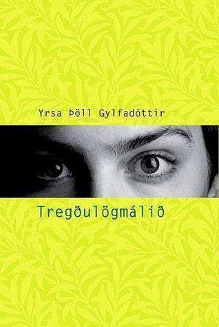 Tregðulögmálið  by  Yrsa Þöll Gylfadóttir