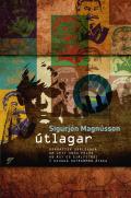 Útlagar Sigurjón Magnússon