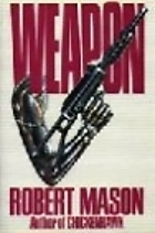 Weapon Robert Mason