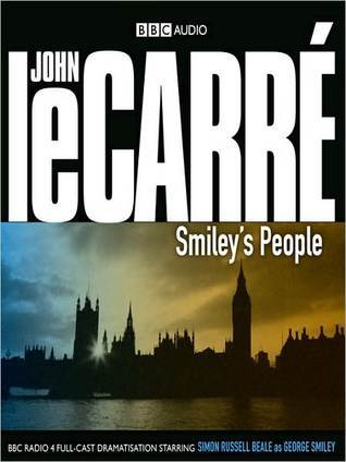 Smileys People: Smiley Series, Book 7  by  John le Carré