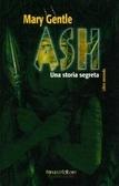 Ash - Una storia segreta (2)  by  Mary Gentle