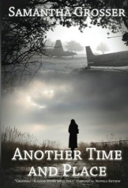 Another Time and Place  by  Samantha Grosser