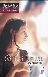 Dos extraños  by  Sandra Brown