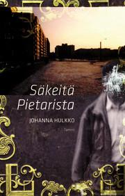 Säkeitä Pietarista  by  Johanna Hulkko