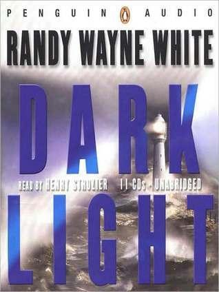 Dark Light (Doc Ford Series #13) Randy Wayne White