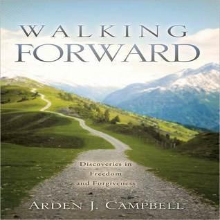 Walking Forward Arden Campbell