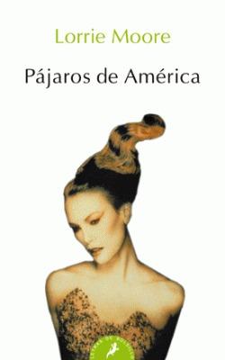 Pájaros de América  by  Lorrie Moore