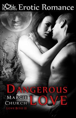 Dangerous Love  by  Margie Church
