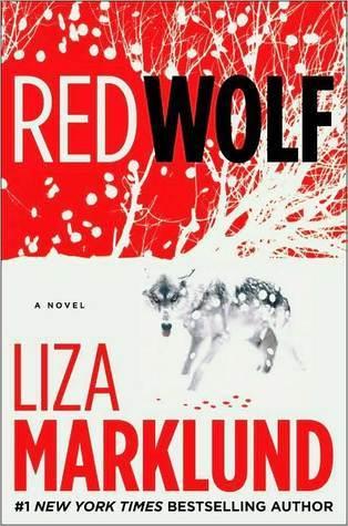 Red Wolf (Annika Bengtzon, #5) Liza Marklund