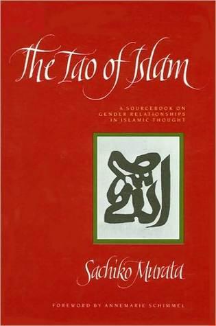 Tao of Islam, The  by  Sachiko Murata