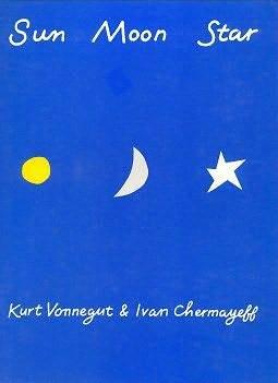 Sun Moon Star Kurt Vonnegut