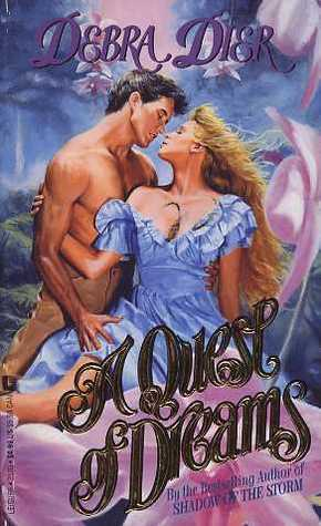 A Quest of Dreams (Brothers, #1) Debra Dier