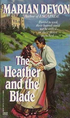 The Heather and the Blade  by  Marian Devon