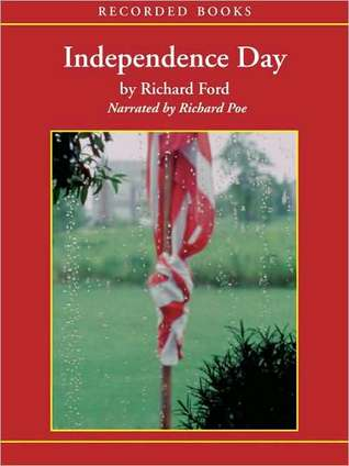 Independence Day (Frank Bascombe Series #2) Richard Ford