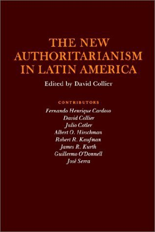 The New Authoritarianism in Latin America  by  David Collier