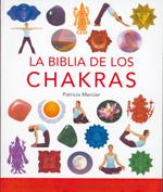 La Biblia de los Chakras  by  Patricia Mercier