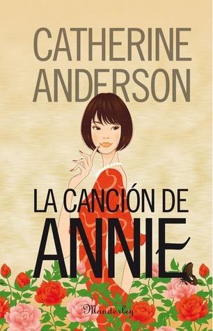 La canción de Annie  by  Catherine Anderson