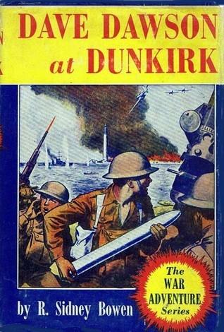 Dave Dawson At Dunkirk R. Sidney Bowen