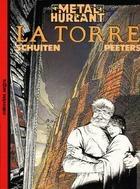 La Torre (Las ciudades oscuras, #4)  by  François Schuiten